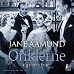 Onklerne - og deres fruer [The Uncles - and Their Wives] | Jane Aamund