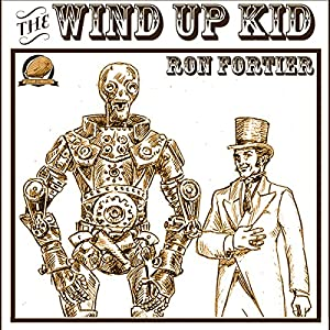 The Wind Up Kid Audiobook
