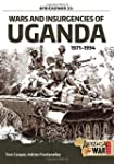 Wars and Insurgencies of Uganda 1971-...
