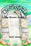 img - for Creatureville: The Broom Quest (Volume 1) book / textbook / text book
