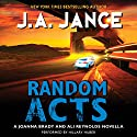 Random Acts: A Joanna Brady and Ali Reynolds Novella Audiobook by J. A. Jance Narrated by To Be Announced