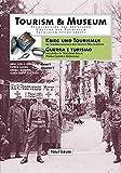 Krieg und Tourismus im Spannungsfeld des Ersten Weltkrieges: Guerra e