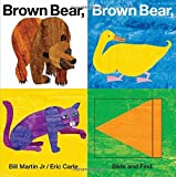 img - for By Bill Martin Brown Bear, Brown Bear, What Do You See? Slide and Find (World of Eric Carle (Priddy Books)) (Act Brdbk) book / textbook / text book