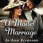 A Model Marriage | Jo Ann Ferguson