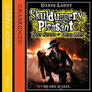 Last Stand of Dead Men: Skulduggery Pleasant, Book 8 | [Derek Landy]