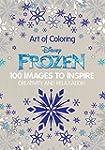 Art of Coloring Disney Frozen: 100 Im...