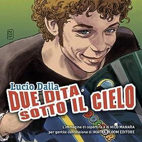 Amazon.com: Due Dita Sotto Il Cielo: Lucio Dalla: MP3