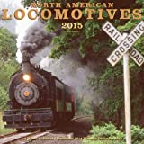 North American Locomotives  2015: 16-Month Calendar September 2014 through December 2015