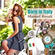 Born in Italy