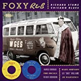 Foxy R&B Richard Stamz Chicago Blues