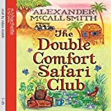 The Double Comfort Safari Club (No 1 Ladies Detective Agency11)