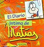 img - for DIARIO INTIMO DE MATIAS, EL (Spanish Edition) book / textbook / text book