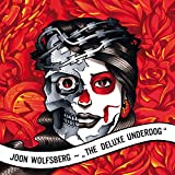 THE DELUXE UNDERDOG (Unlimited Edition & 4 Bonus Tracks)