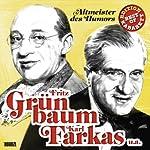 Fritz Grünbaum, Karl Farkas u.a.: Altmeister des Humors (Best of Kabarett Edition) | Fritz Grünbaum