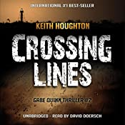Crossing Lines: Gabe Quinn, Book 2 | Keith Houghton