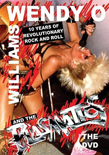 Williams, Wendy O. & - 10 Years Of Revolutionary Rock & Roll