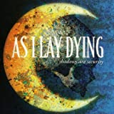 As I Lay Dying Shadows Are Security [Limited Edition + DVD]
