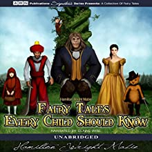 Fairy Tales Every Child Should Know Audiobook by Hamilton Wright Mabie Narrated by Elaine Wise