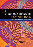 img - for The Technology Transfer Law Handbook book / textbook / text book