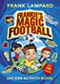 Frankie's Magic Football Sticker Activity Book