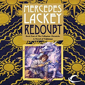 Redoubt: Collegium Chronicles, Book 4 | [Mercedes Lackey]