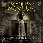 Escape from Asylum | Madeleine Roux
