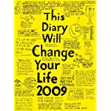 This Diary Will Change Your Life 2009by Benrik Ltd