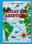Atlas der Abenteuer: Weltkarten f�r E...