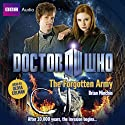 Doctor Who: The Forgotten Army (       UNABRIDGED) by Brian Minchin Narrated by Olivia Colman