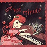 One Hot Minute (Red Colored Vinyl) [Analog]