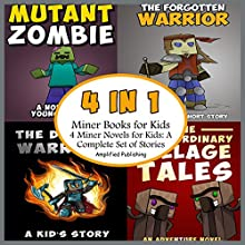 Miner Books for Kids: Four Miner Novels for Kids - A Complete Set of Stories (       UNABRIDGED) by Amplified Publishing Narrated by Heather Smith