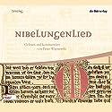 Nibelungenlied Hörbuch von  div. Gesprochen von: Peter Wapnewski