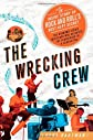The Wrecking Crew : the inside story of rock and roll's best kept secret