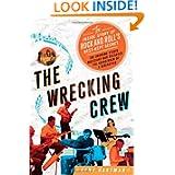 http://www.amazon.com/The-Wrecking-Crew-Inside-Best-Kept/dp/031261974X/ref=sr_1_1?s=books&ie=UTF8&qid=1331753429&sr=1-1
