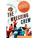 The Wrecking Crew: The Inside Story of Rock and Roll's Best-Kept Secret ~ Kent Hartman