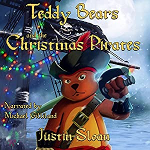 Teddy Bears and the Christmas Pirates Audiobook
