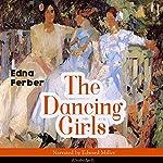 The Dancing Girls | Edna Ferber