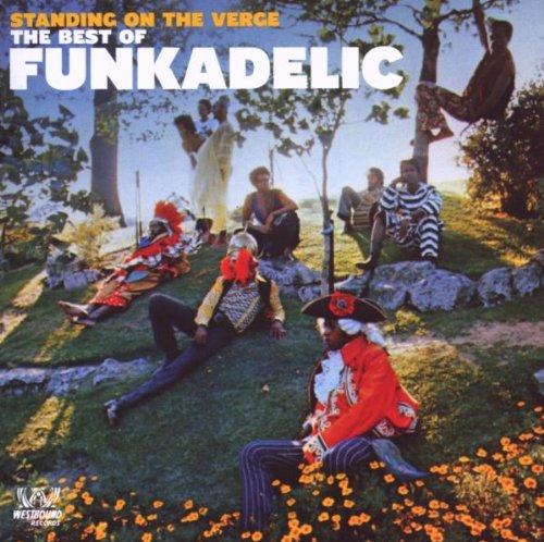 Funkadelic - Standing on the Verge: The Best of Funkadelic - Zortam Music