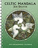 Celtic Mandala By Jen Delyth 2015 Engagement Calendar