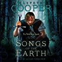 Songs of the Earth (       UNABRIDGED) by Elspeth Cooper Narrated by Allan Corduner