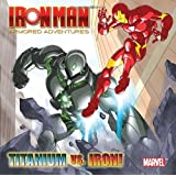 Titanium Vs. Iron! (Marvel: Iron Man) (Pictureback(R))