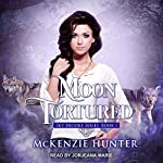 Moon Tortured: Sky Brooks Series, Book 1   McKenzie Hunter