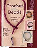 Crochet with Beads: Basic Steps and Innovative Techniques (Design Originals)