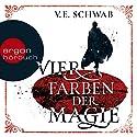 Die Vier Farben der Magie Hörbuch von V. E. Schwab Gesprochen von: Peter Lontzek