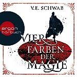 Die Vier Farben der Magie | V. E. Schwab