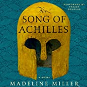 The Song of Achilles: A Novel | [Madeline Miller]
