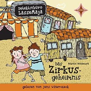 Das Zirkusgeheimnis (Detektivbüro LasseMaja 6) Hörbuch