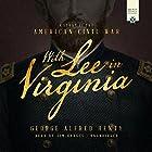 With Lee in Virginia: A Story of the American Civil War Hörbuch von George Alfred Henty Gesprochen von: Jim Hodges