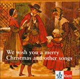We wish you a merry Christmas and other songs . and Other Songs (Lernmaterialien)