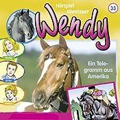 Ein Telegramm aus Amerika (Wendy 33)   Nelly Sand